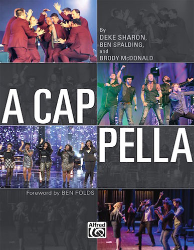 Deke Sharon Official Total Vocal A Cappella Arranging Producing Directing Coaching